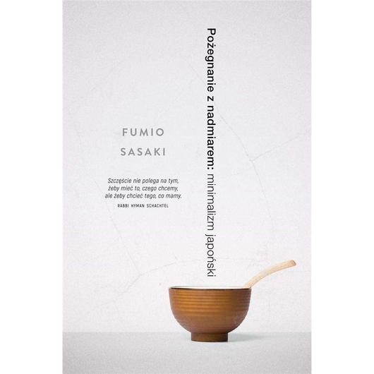 Pożegnanie z nadmiarem: minimalizm japoński