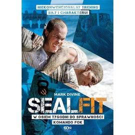 Sealfit.W osiem tygodni do sprawności Komando Fok