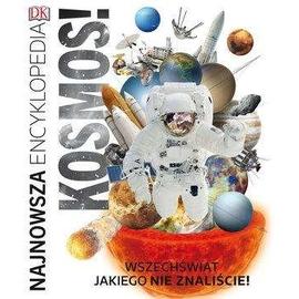 Kosmos! Najnowsza encyklopedia