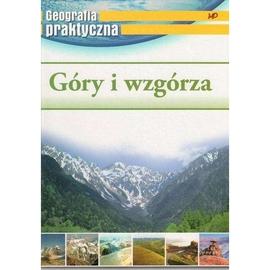 Geografia praktyczna - Góry i wzgórza