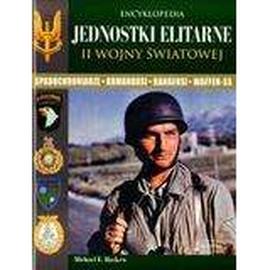 Encyklopedia Jednostki elitarne II wojny światowej
