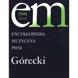 Encyklopedia muzyczna - Górecki