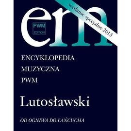 Encyklopedia muzyczna - Lutosławski