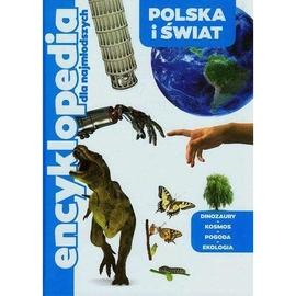 Encyklopedia dla najmłodszych. Polska i świat