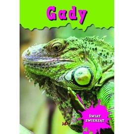 Encyklopedia Świat Zwierząt - Gady