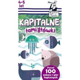Kapitan Nauka. Kapitalne łamigłówki (4-5 lat)