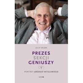Prezes Sekcji Geniuszy.Portret Jerzego Vetulaniego