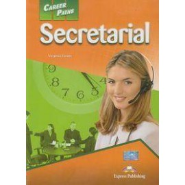 Career Paths: Secretarial SB EXPRESS PUBLISHING