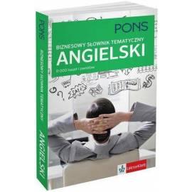 Angielski. Biznesowy słownik tematyczny PONS