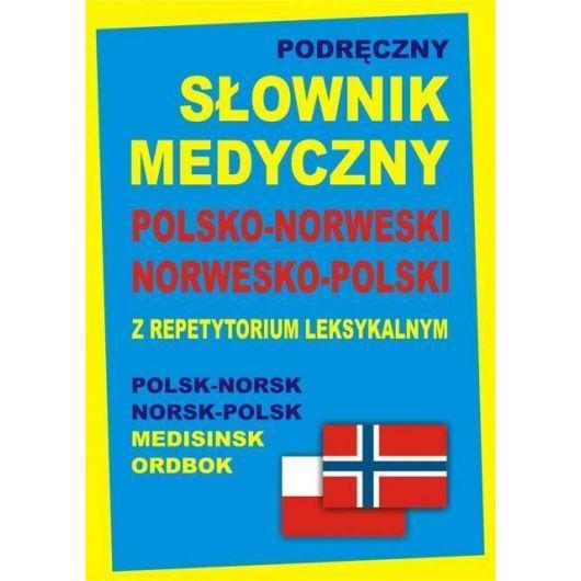 Podręczny słownik medyczny pol-norw-pol