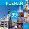 Poznań - 99 miejsc