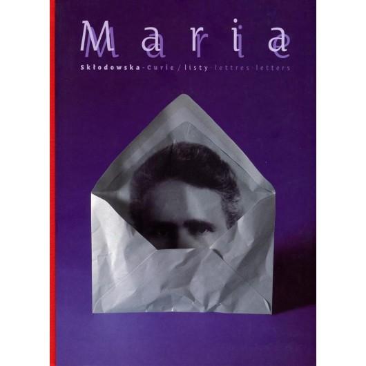 Maria Skłodowska-Curie - Listy