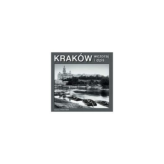 Album Kraków wczoraj i dziś wer. polska