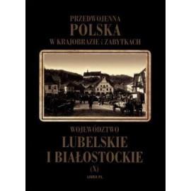 Przedwojenna Polska...T.10 Woj. Lubelskie...