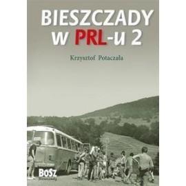 Bieszczady w PRL-u 2 w.2013