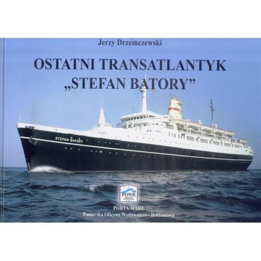 """Ostatni Transatlantyk """"Stefan Batory"""" w.2018"""