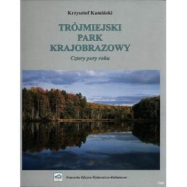 Trójmiejski Park Krajobrazowy - Cztery Pory Roku