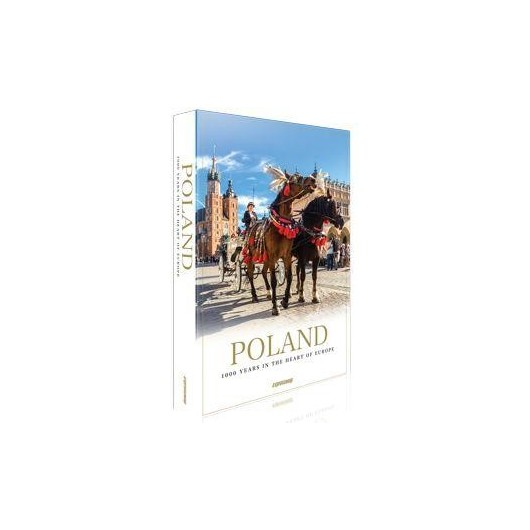 Polska. 1000 Years in the Heart of Europe