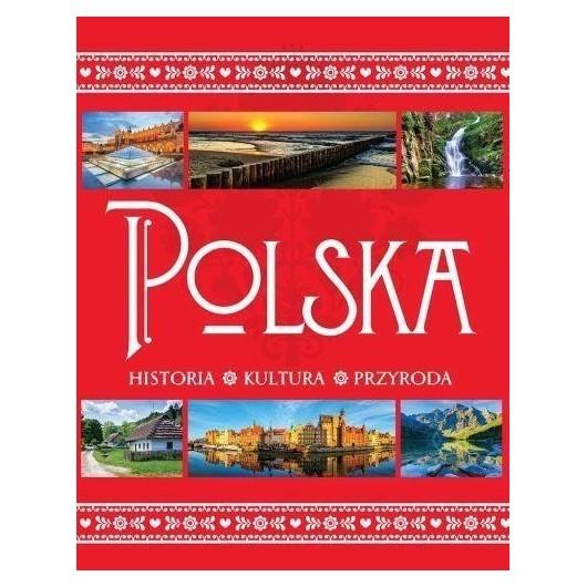 Polska.Historia, kultura, przyroda