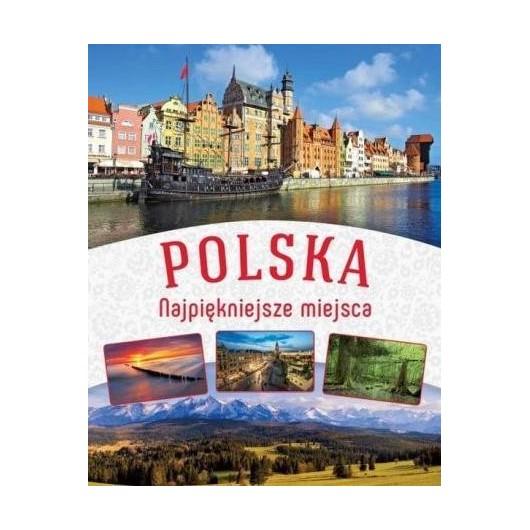 Polska. Najpiękniejsze miejsca w.2016