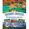 Skarby UNESCO. 100 najpiękniejszych krajobrazów