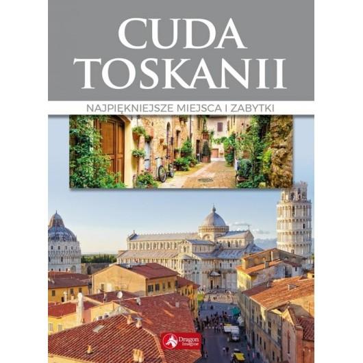 Cuda. Cuda Toskanii wyd.2018