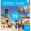 Górny Śląsk. 99 miejsc