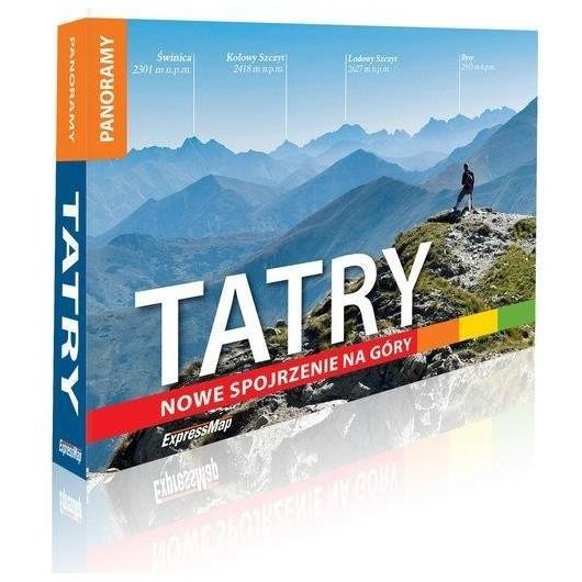 Tatry. Nowe spojrzenie na góry