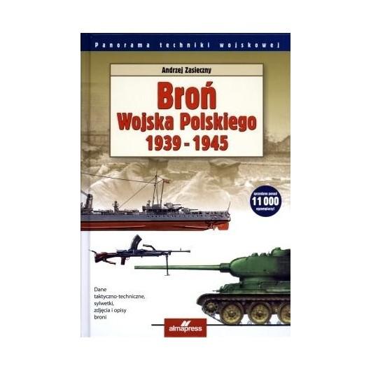 Broń Wojska Polskiego 1939-1945 Wyd. II