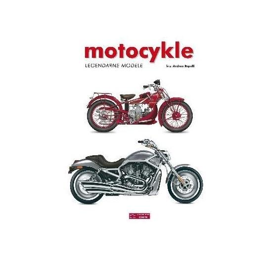 Motocykle. Legendarne modele