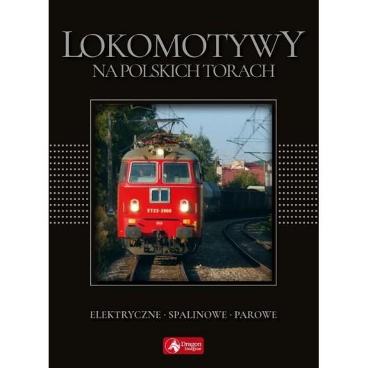 Cuda. Lokomotywy na polskich torach (exclusive)