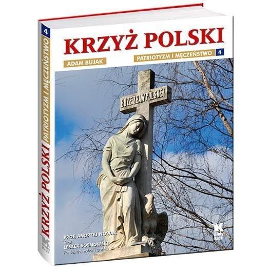 Krzyż polski cz. 4 Biały Kruk