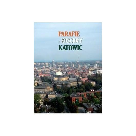 Parafie i kościoły Katowic
