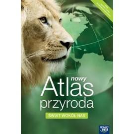 Atlas Przyroda SP Świat Wokół Nas 2010 NE