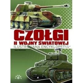 Czołgi II wojny światowej. Ilustrowana encyklopedi