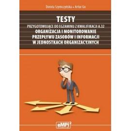 Testy kwalifikacja A.32 Organizacja i monitowanie.