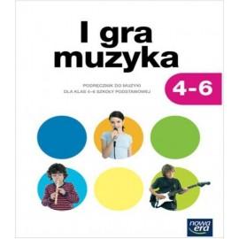 Muzyka SP 4-6 I gra muzyka! Podr. NE