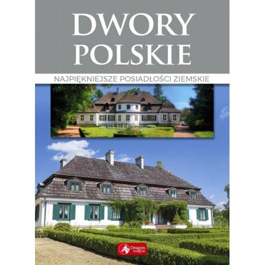 Cuda. Dwory polskie wyd.2018