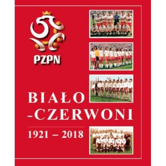 Biało-Czerwoni 1921-2018