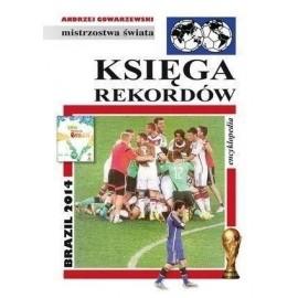 Księga rekordów. Brazil 2014