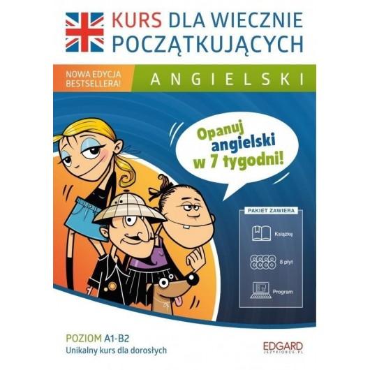 Angielski. Kurs dla wiecznie początkujących w.2016