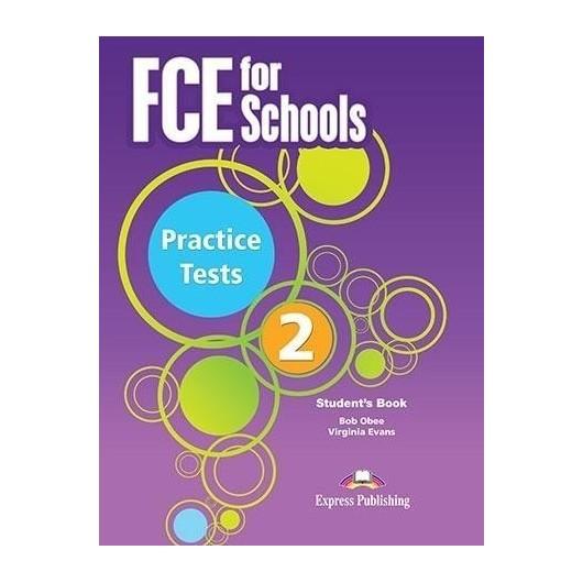 FCE for Schools. Practice Tests 2 SB
