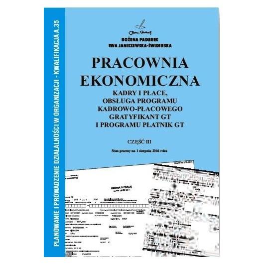 Pracownia Ekonomiczna cz.III Kadry i płace PADUREK