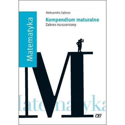 Kompendium maturalne. Matematyka ZR OE