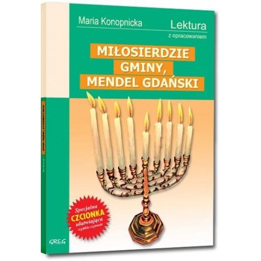 Mendel Gdański, Miłosierdzie gminy z oprac. GREG