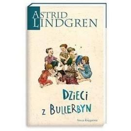 Astrid Lindgren. Dzieci z Bullerbyn