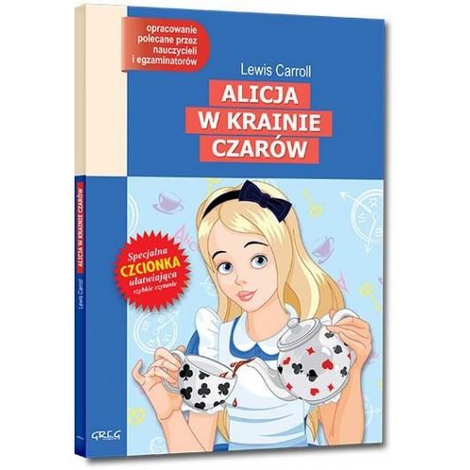 Alicja w Krainie Czarów. z oprac. GREG