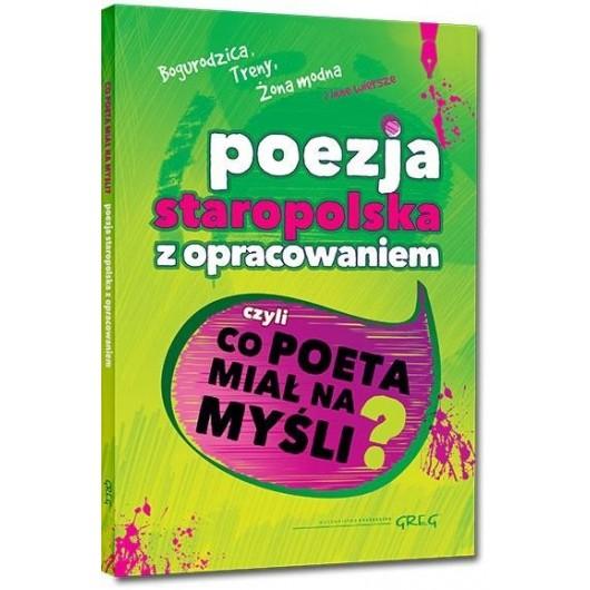 Antologia poezji staropolskiej z oprac. GREG
