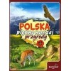 Polska piękno naszej przyrody