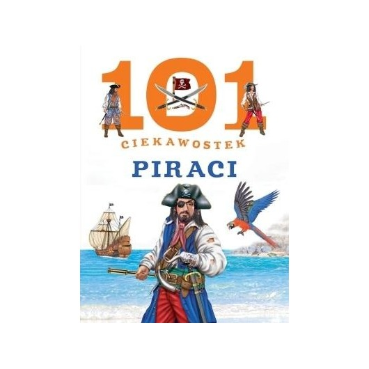 101 ciekawostek. Piraci